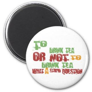 To Drink Tea 6 Cm Round Magnet