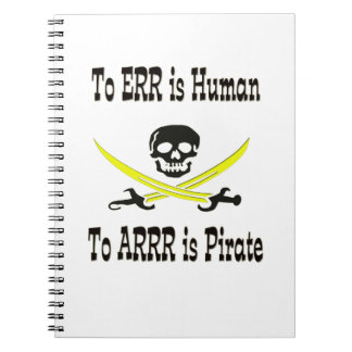 To Errr is Human, To Arrrr is Pirate! Notebooks