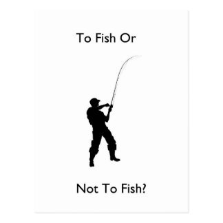"""To fish or not to fish?"" design Postcard"