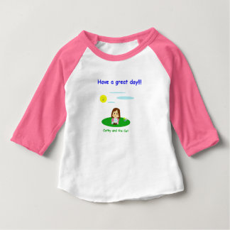 """""""To great day! """" Baby T-Shirt"""