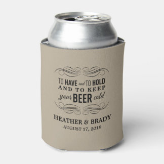 To Have and to Hold Keep your Beer Cold | Wedding