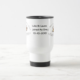 To Have And To Hold & To Keep Your Drink Cold Beer Travel Mug