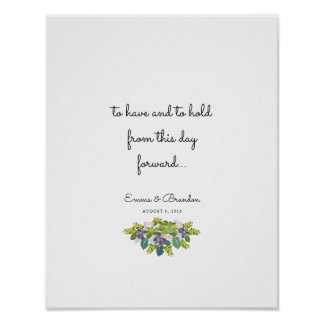 To Have & To Hold Wedding Quote Reception Poster