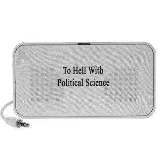 To Hell With Political Science Mp3 Speakers