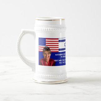TO ISRAEL - Sarah Palin Quote Beer Steins