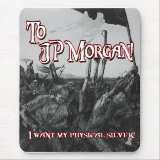 To JP Morgan Mouse Pad