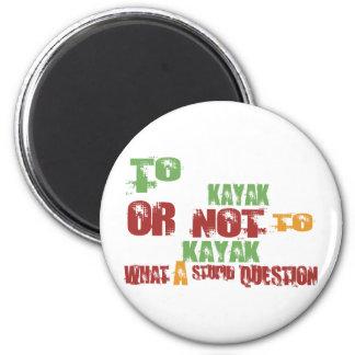 To Kayak 6 Cm Round Magnet