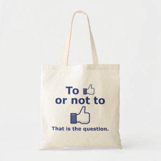 To Like or Not to Like Tote Bag