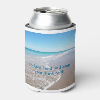 To Love, Hold and Keep your Drink Cold Can Cooler