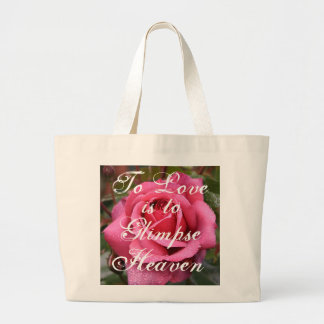 To Love is to Glimpse Heaven Canvas Bags