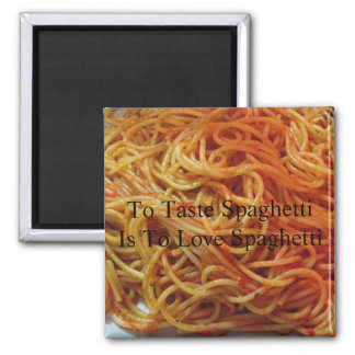 To Love Spaghetti Magnet