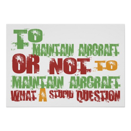 To Maintain Aircraft Poster
