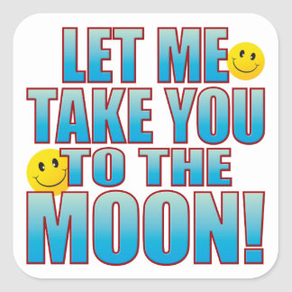 To Moon Life B Square Sticker