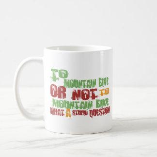 To Mountain Bike Coffee Mug