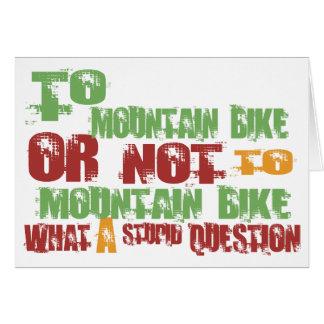 To Mountain Bike Greeting Card
