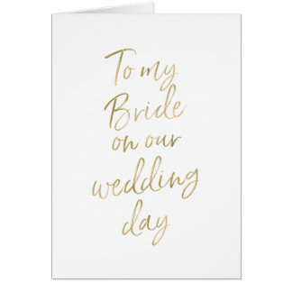 To my bride on our wedding | Stylish Gold Lettered Card