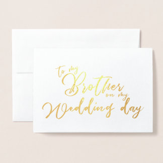 To my Brother on my Wedding Day chic Script Foil Card