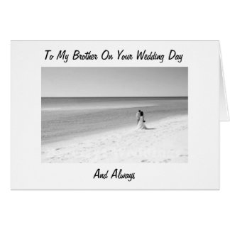TO MY BROTHER ON YOUR WEDDING DAY GREETING CARDS