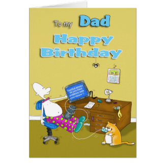 to my Dad happy birthday Greeting Card
