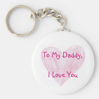 To My Daddy Basic Round Button Key Ring