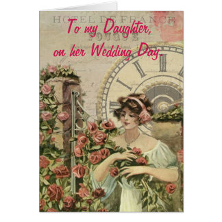 To my Daughter, on her Wedding day. Card