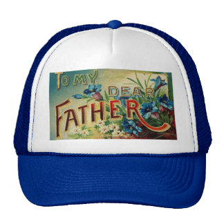 To My Dear Father Cap