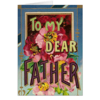 To my dear father... card