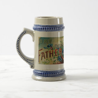 TO MY DEAR FATHER STIEN BEER STEINS