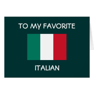 """TO MY FAVORITE ITALIAN"" HAPPY BIRTHDAY CARDS"
