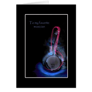 To my Favorite Musician Greeting Card