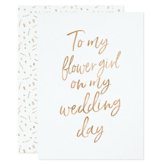 To my flower girl on my wedding day card