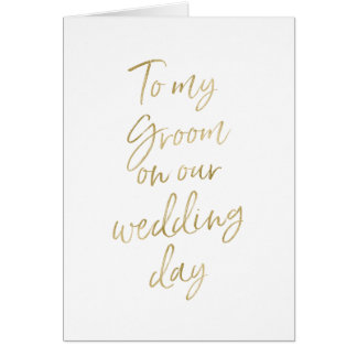 To my groom on our wedding | Stylish Gold Lettered Card
