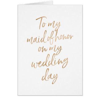 To my maid of honor on my wedding | Stylish Copper Card