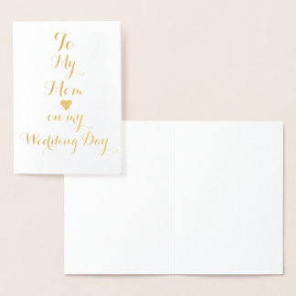 To My Mom on my Wedding Day Personalized Foil Card