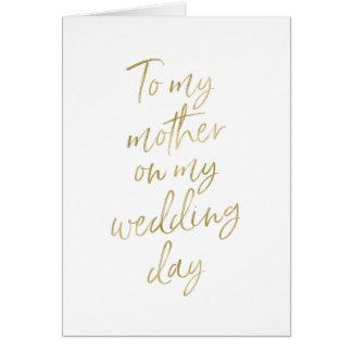 To my mother on my wedding day | Stylish Gold Card
