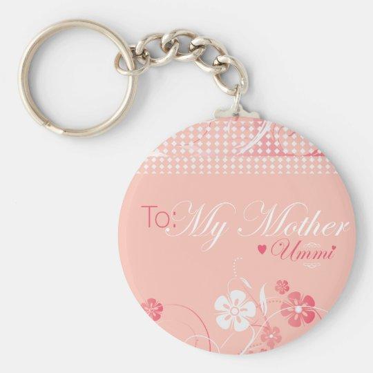 To My Mother Ummi - Key Chain