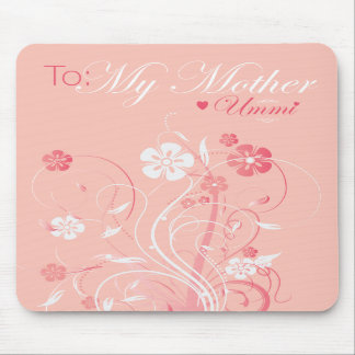 To My Mother - Ummi - Mousepad