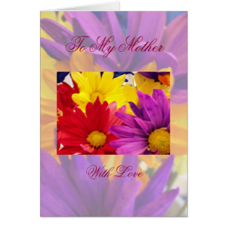 To My Mother With Love Greeting Card