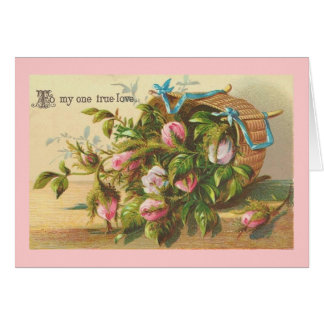 To My One True Love Valentine Floral Greeting Cards