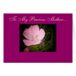 To My Precious Mother... Greeting Card