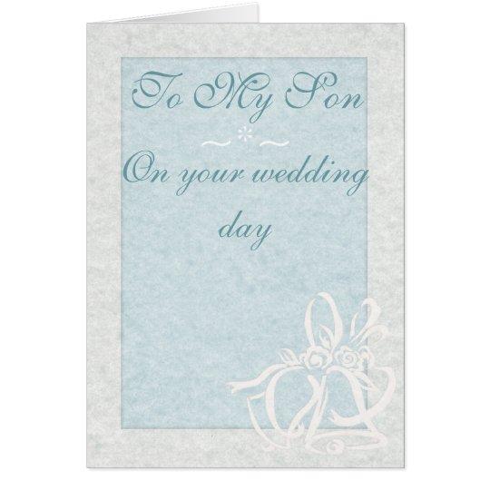 """To My Son"" Wedding Card"
