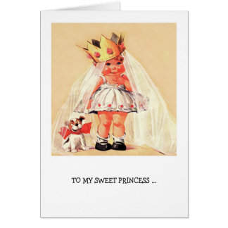 To my Sweet Princess. Funny Valentine's Day Cards