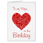 To my Wife on her Birthday-Red Hearts Romantic