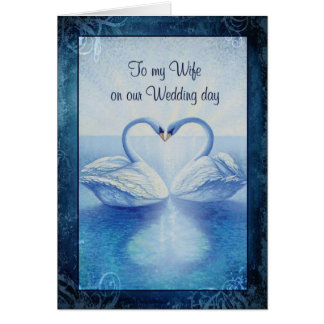 To my Wife on our Wedding Day Card