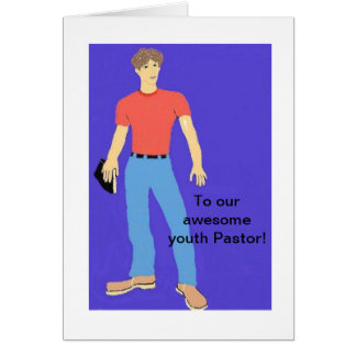 To our youth Pastor Greeting Card