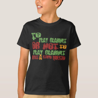 To Play Clarinet T-Shirt