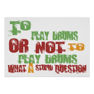 To Play Drums Poster