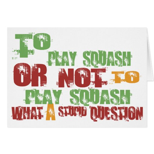 To Play Squash Cards