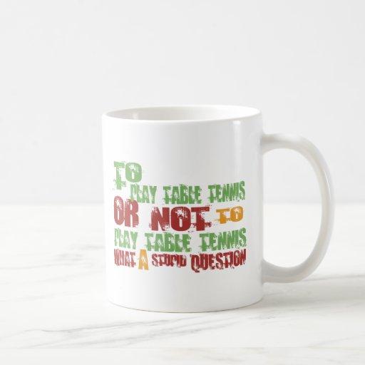 To Play Table Tennis Basic White Mug