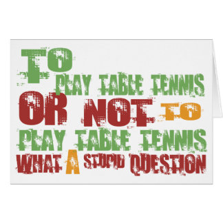 To Play Table Tennis Cards